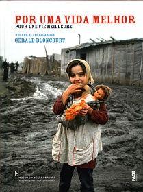 Gérard Bloncort : Pour une Vie Meilleure - Por uma Vida Melhor